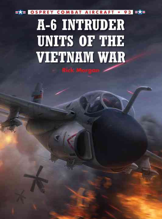 A-6 Intruders Vietnam By Morgan, Rick/ Laurier, Jim (ILT)